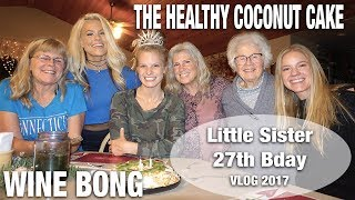Wine Bong, Healthy Cake, My Weird Family & More | Vlog 2017