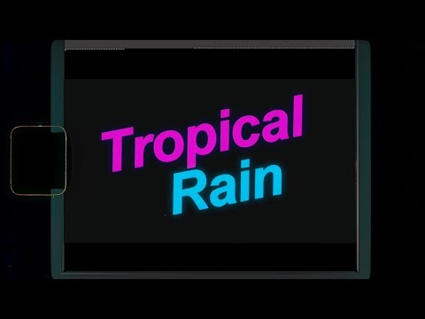 Tropical Rain (Audio)