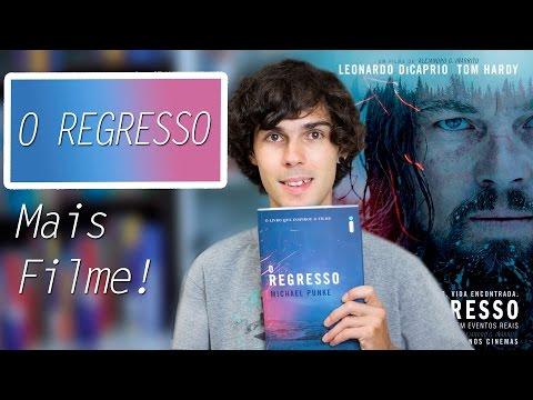 Livro e Filme O Regresso ( The Revenant )