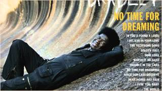 Charles Bradley - No Time For Dreaming (HQ)