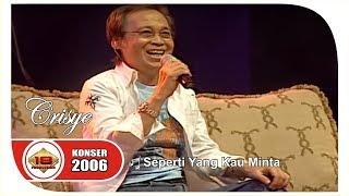 "Musisi Legends "" Chrisye "" - Seperti Yang Kau Minta (Live Konser Jakarta 2006)"