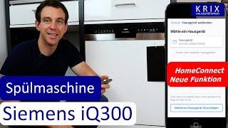 Der Geschirrspüler für die Zukunft? Siemens iQ 300 Spülmaschine mit HomeConnect. Lohnt es sich?