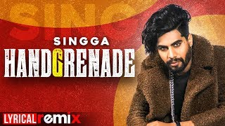 Handgrenade (Lyrical Remix) | Singga | Desi Crew | Sukh Sanghera | Latest Punjabi Songs 2020