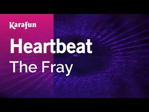 Heartbeat - The Fray | Karaoke Version | KaraFun