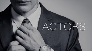 Actors - Motivational Video