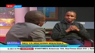 Afrika Mashariki: Mahojiano- Siku ya Msichana mwafrika- sehemu ya pili