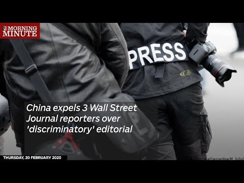 China expels 3 Wall Street Journal reporters over 'discriminatory' editorial