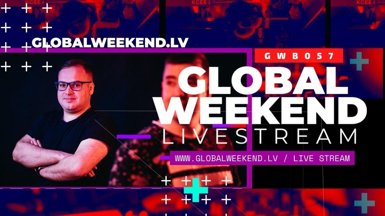 Global Weekend #057