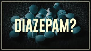 Diazepam  - Do's and don'ts | Drugslab