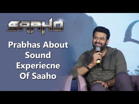 prabhas-about-sound-experiecne-of-saaho