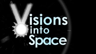 Visions into Space
