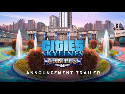 Cities: Skylines Campus Expansion |   Announcement Trailer