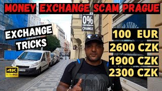 MONEY EXCHANGE SCAM PRAGUE | CZECH REPUBLIC