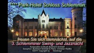 preview picture of video 'PARK HOTEL SCHLOSS SCHLEMMIN - 2.Schlemminer Swing- und Jazznacht - Germany'