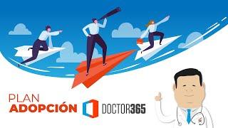 Doctor 365 Plan de Adopción
