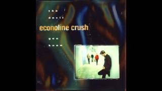 Econoline Crush   The Devil You Know