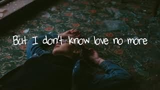 Jeremy Zucker   Idk Love (Lyric Video)