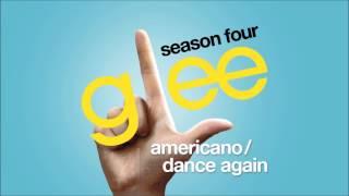 Americano  Dance Again   Glee [HD FULL STUDIO]