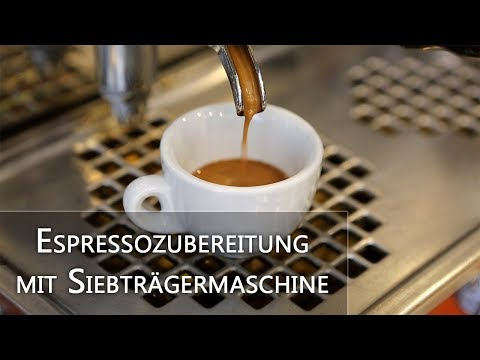 Espresso Zubereitung mit Siebträgermaschine