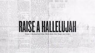 Raise A Hallelujah (Offical Lyric Video)   Bethel Music | VICTORY