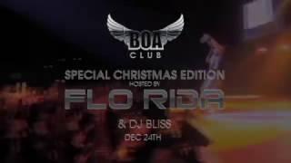 BOA Special Xmas Edition featuring FLO RIDA