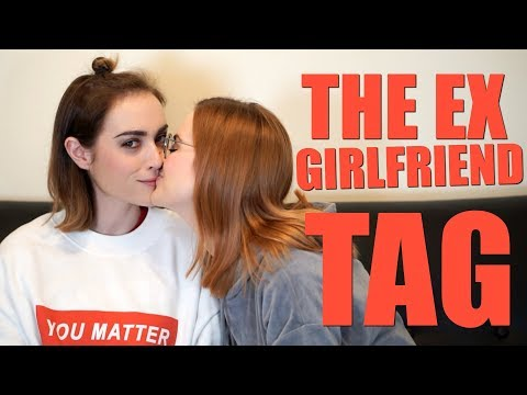 THE EX GIRLFRIEND TAG