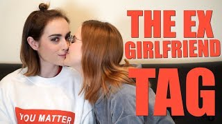 THE EX GIRLFRIEND TAG - Video Youtube