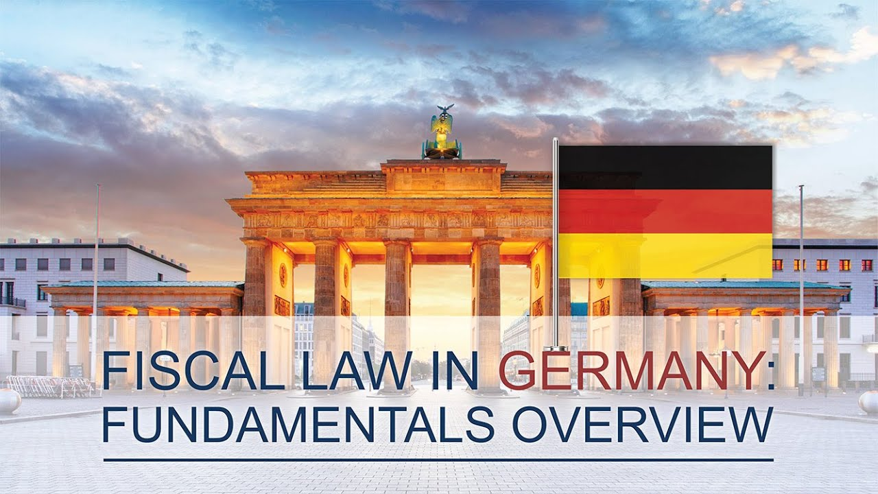 Main aspects of Fiscal law in Germany