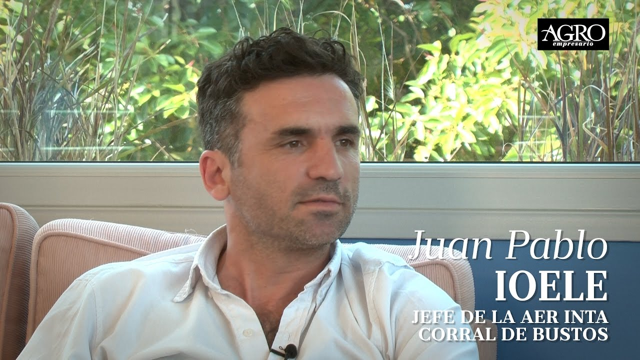 Juan Pablo Ioele - Jefe de la AER INTA Corral de Bustos