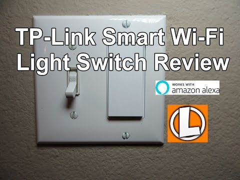 TP-Link Smart Wi-Fi Light Switch Review – Unboxing, Installation, Setup, Works With Amazon Alexa