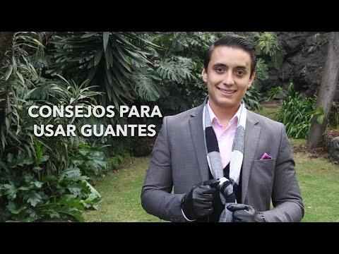 Consejos para usar guantes | Humberto Gutiérrez