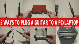 🎸 5 WAYS TO CONNECT A GUITAR INTO A PCLAPTOP  💻