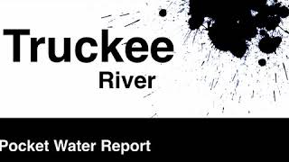 Pocket Water Report Truckee River