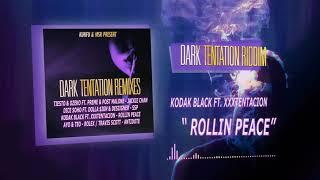 Black Kodak Ft XXXtentacion - Roll In Peace ( Dark Tentation Remix )