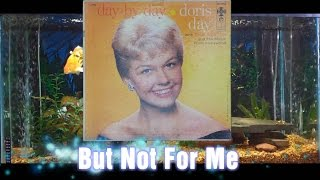 But Not For Me = Doris Day = Day By Day