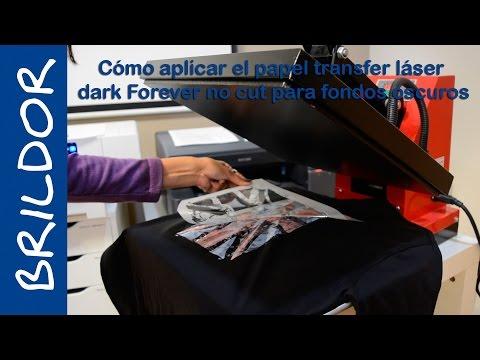 Cómo aplicar el papel transfer láser dark Forever no cut