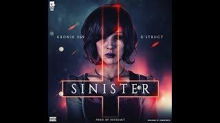 Sinister - Kronik 969 Ft D'strucT - thekronik969