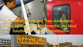 Panchmukhi Air Ambulance from Varanasi and Jabalpur