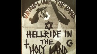 """Video thumbnail of """"Grindline The Band - Hellride in the Holy Land"""""""