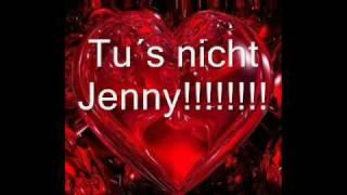 Tu´s nicht Jenny Christian Anders