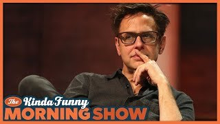James Gunn is Not Coming Back to Guardians - The Kinda Funny Morning Show 08.16.18