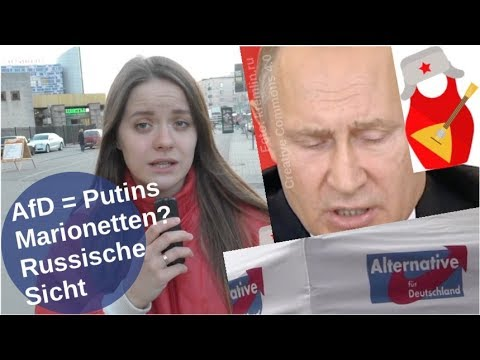 AfD = Putins Marionetten? Russische Sicht [Video]