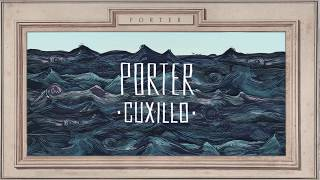 PORTER   CUXILLO (Lyric Video Oficial)