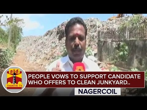 Nagercoil-People-vows-to-support-Candidates-who-offers-to-clean-Junkyard-ThanthI-TV