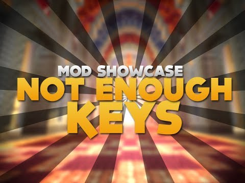 NOT ENOUGH KEYS! - Mod Showcase [Minecraft]