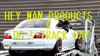 HEY MAN PRODUCTS & DG-5 Track Day At HONJO Circuit 本庄サーキット ドリフト走行会