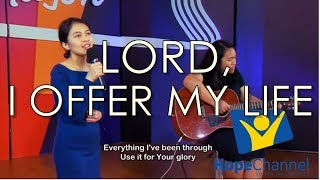 Lord I Offer My Life
