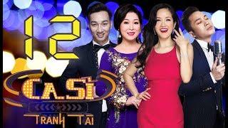 OFFICIAL | CA SĨ TRANH TÀI VTV3 Full - Tập 12 | Hồng Vân, Hồng Nhung, Tùng Dương | 25/05/2018