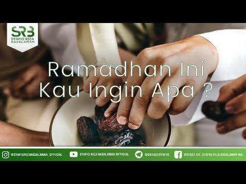 [TA Jember] Ramadhan Ini Kau Ingin Apa ? - Ustadz Syafiq Riza Basalamah