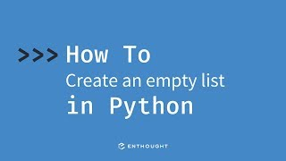 How to create an empty list in Python